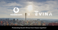 Mobile payments are one step closer to being secured in South Africa: Vodacom and Evina unite to fight mobile fraud